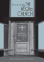 The Negro Church: With an Introduction by Alton B. Pollard III