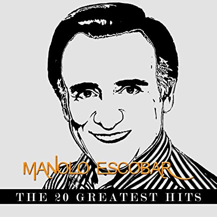 Manolo Escobar - The 20 Greatest Hits by Manolo Escobar on Amazon Music - Amazon.com