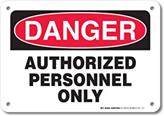 Danger Authorized Personnel Only Sign by My Sign Center - Rust Free, UV Coated and Weatherproof .040 Aluminum - Rounded Corners and Pre-Drilled Holes - 7