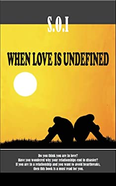 When Love is Undefined