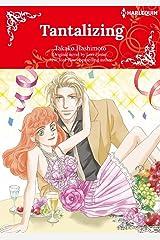 Tantalizing: Harlequin Comics Kindle Edition