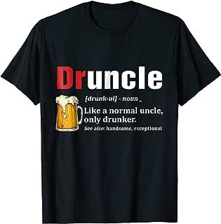 Mens Druncle Beer Shirt Like A Normal Uncle Only Drunker