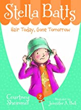 Hair Today, Gone Tomorrow (Stella Batts Book 2)