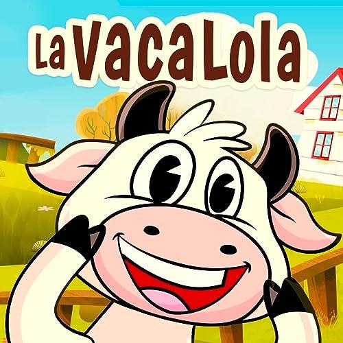 La Vaca Lola de Alina Rodriguez en Amazon Music - Amazon.es