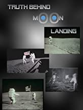 Truth behind Moon Landing