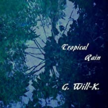 Tropical Rain (Instrumental version)