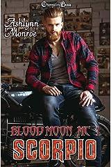 Scorpio (Blood Moon MC 1) Kindle Edition