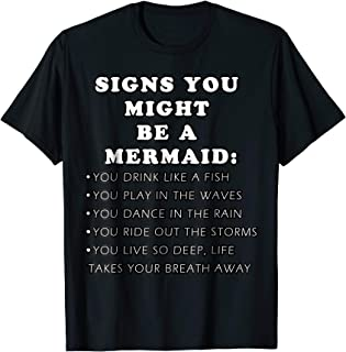 Signs You Might Be A Mermaid T-Shirt