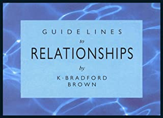 Guidelines To Relationships