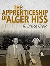 The Apprenticeship of Alger Hiss