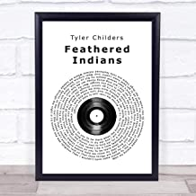 Feathered Indians Vinyl Record Song Lyric Quote Print Wall Art Home Decor Graduation Gift Framed 12x10in
