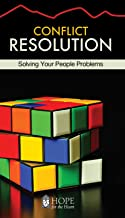Conflict Resolution [June Hunt Hope for the Heart Series]