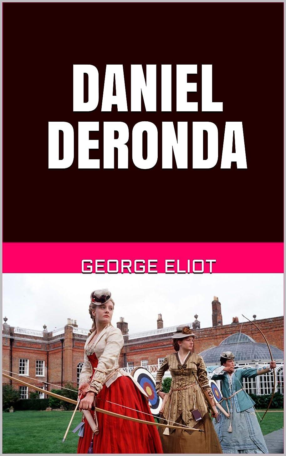 飼料視線習熟度DANIEL DERONDA (English Edition)