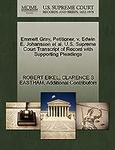 Emmett Gray, Petitioner, v. Edwin E. Johansson et al. U.S. Supreme Court Transcript of Record with Supporting Pleadings