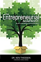The Entrepreneurial Non-Profit: The Key to Maintaining Sustainable Impact