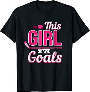 This Girl Has Goals Womans Hockey Player Cute Gift T-Shirt