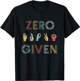 Zero Fucks Given Sign Language Funny Vintage T-Shirt