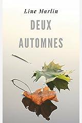 Deux automnes Format Kindle