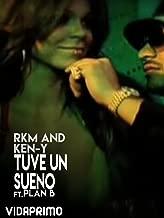RKM and Ken-Y - Tuve Un Sueno - Feat. Plan B
