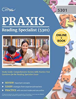 Praxis Reading Specialist (5301) Study Guide: Comprehensive Review with Practice Test Questions for the Reading Specialist...