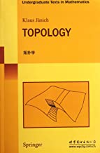 Topology (Undergraduate Texts in Mathematics) Softcover reprint of edition by Jänich, Klaus (2012) Paperback