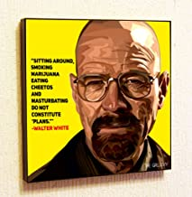 Walter White Breaking Bad Cinema Artist Actor Decor Motivational Quotes Wall Decals Pop Art Gifts Portrait Framed Famous Paintings on Acrylic Canvas Poster Prints Artwork (10x10