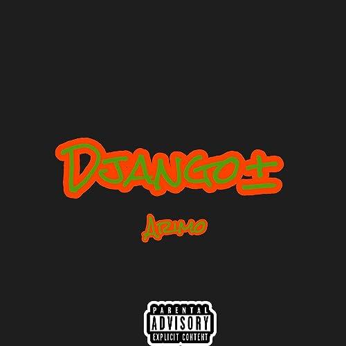 Django+ [Explicit] by AriMo on Amazon Music - Amazon com