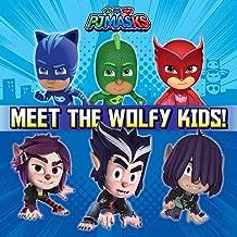 Meet the Wolfy Kids! (PJ Masks)
