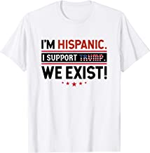 Hispanic Trump Supporters Exist Funny T-Shirt