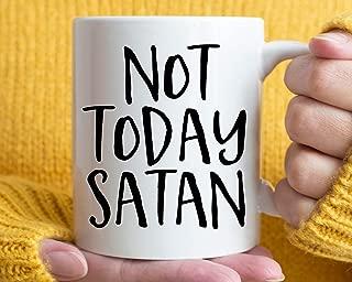 Not Today Satan Mug Gift,Not Today Mug,Christian Mug,Christian Gift,Pastor Mug,Tea Mug 11oz