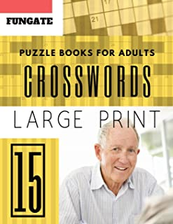 Crossword Puzzle Books for Adults: Fungate 50 Large Print Crosswords Puzzles to Keep you Entertained for Hours (Find a Word for Adults & Seniors) (crossword puzzle books easy large print)