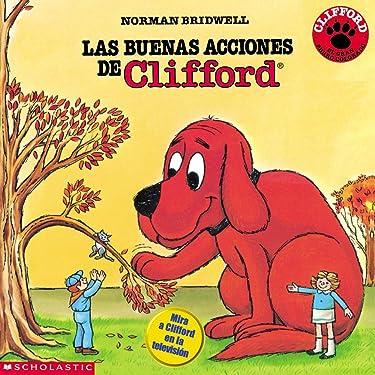 Clifford's Good Deeds (Las Buenas Acciones de Clifford) (Spanish Edition)
