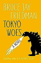 Tokyo Woes: A Novel