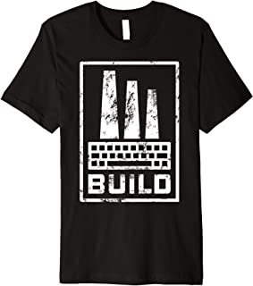 """Build"" web developer coding keyboard factory Premium T-Shirt"