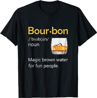 Bourbon Definition Drinking Quote Magic Brown Water Kentucky T-Shirt