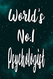 World's No.1 Psychologist: The perfect gift for the professional in your life - Funny 119 page lined journal!