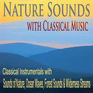 Best classical music with nature sounds Reviews