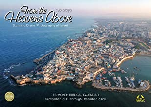 2019-2020 from The Heavens Above Photo Calendar with Stunning Drone Imagery of Israel by Various Photographers, 16-Months Sept 2019-Dec 2020