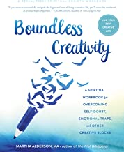 Boundless Creativity: A Spiritual Workbook for Overcoming Self-Doubt, Emotional Traps, and Other Creative Blocks