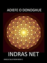 Indras Net (The Angelic Blue Room Book 2)