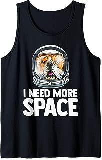 I Need More Space Astronaut Bulldog Science Geek Tank Top