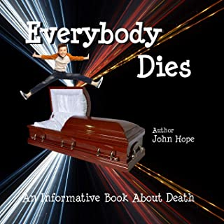 Everybody Dies: Informative Book about Death