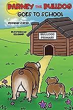 Barney the Bulldog Goes to School