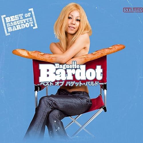 Best of Baguette Bardot