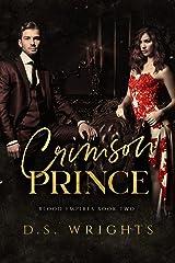 Crimson Prince: A Dark Vampire Romance (Blood Empires Book 2) Kindle Edition