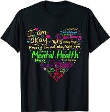 I'm Strong I'm Okay Funny Mental Health Awareness T-Shirt