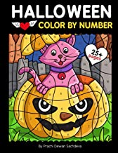 Halloween Color By Number: 25 Easy Paint By Number Coloring Pages with Pumpkins, Witches, Spooky Monsters, Haunted House, ...