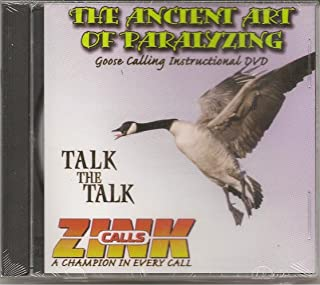 The Ancient Art of Paralyzing - Goose Calling Hunting Zink Calls DVD NEW