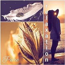 Pure Relaxation – Yoga Music, Surya Namaskar, Asana Positions, Meditation and Relaxation Music, Welness and SPA