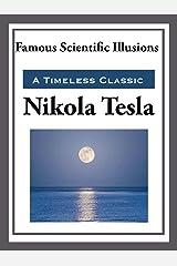 Famous Scientific Illusions (Unabridged Start Publishing LLC) Kindle Edition